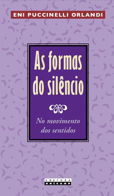 As Formas do Silêncio - No Movimento dos Sentidos