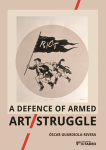 A defence of armed art/struggle