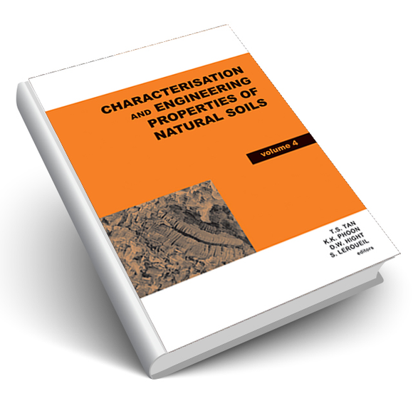 Characterisation and Engineering Properties of Natural Soils. 2nd Volume Set
