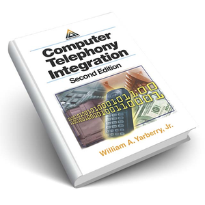 Computer Telephony Integration, Second Edition