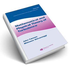 Mathematical and Physical Theory of Turbulence, Volume 250