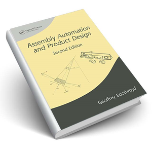 Assembly Automation and Product Design, Second Edition
