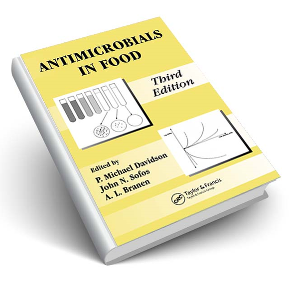 Antimicrobials in Food, Third Edition