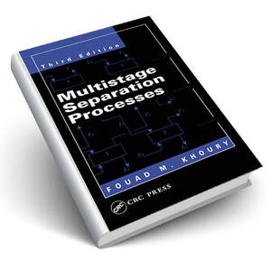 Multistage Separation Processes, Third Edition