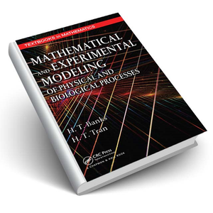 Mathematical and Experimental Modeling of Physical and Biological Processes