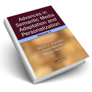 Advances in Semantic Media Adaptation and Personalization, Volume 2