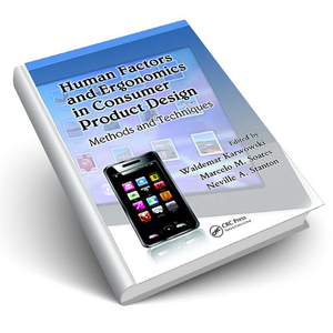 Human Factors and Ergonomics in Consumer Product Design:Method and Techniques