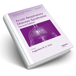 Acute Respiratory Distress Syndrome, Second Edition