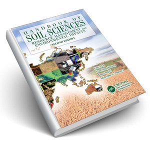 Handbook of Soil Sciences - Resource Management and Environmental Impacts