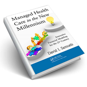 Managed Health Care in the New Millennium