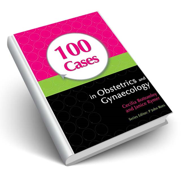 100 Cases in Obstetrics and Gynaecology