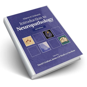 Adams and Graham's Introduction to Neuropathology 3Ed