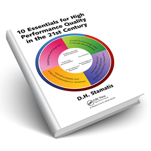 10 Essentials for High Performance Quality in the 21st Century
