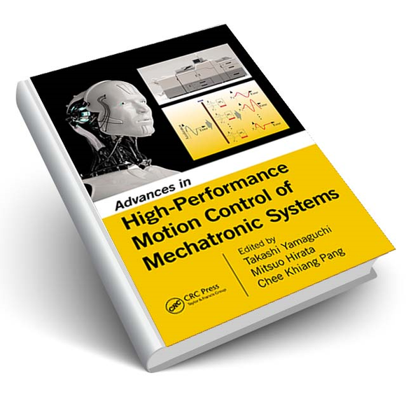 Advances in High-Performance Motion Control of Mechatronic Systems