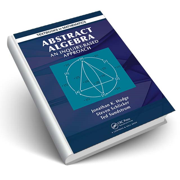 Abstract Algebra An Inquiry-Based Approach