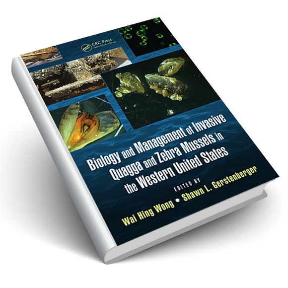 Biology and Management of Invasive Quagga and Zebra Mussels in the Western United States