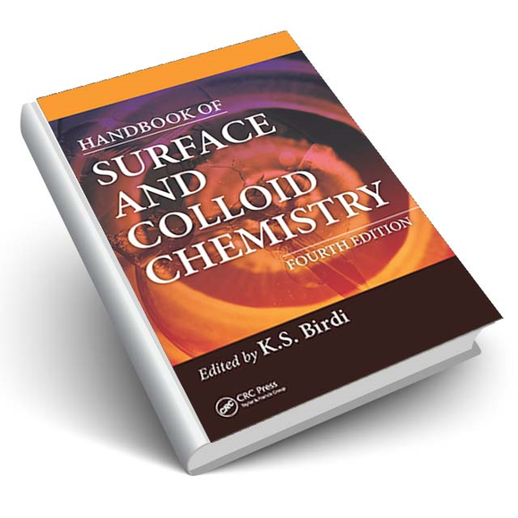 Handbook of Surface and Colloid Chemistry, Fourth Edition
