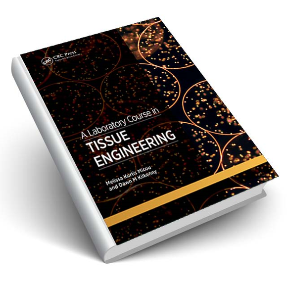 A Laboratory Course in Tissue Engineering