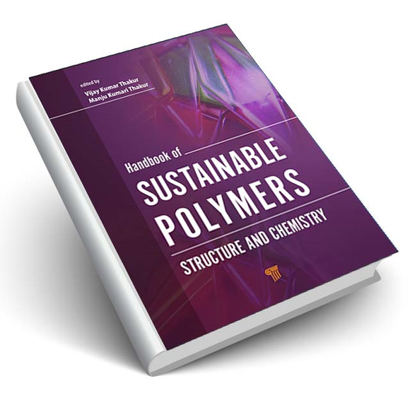 Handbook of Sustainable Polymers - Structure and Chemistry
