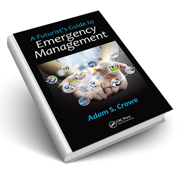 A Futurist's Guide to Emergency Management