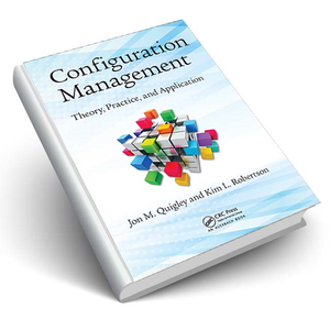 Configuration Management Theory, Practice, and Application