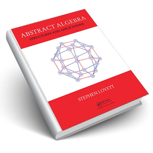 Abstract Algebra Structures And Applications