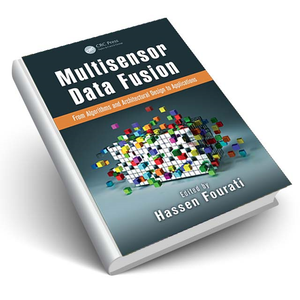 Multisensor Data Fusion From Algorithms to Applications