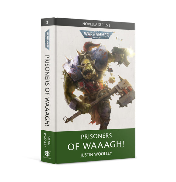 Prisoners of Waaagh!(Hardback)