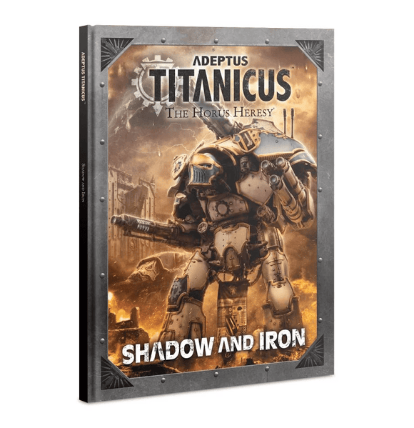 Adeptus Titanicus - Shadow and Iron (400-32) - Waterfront News