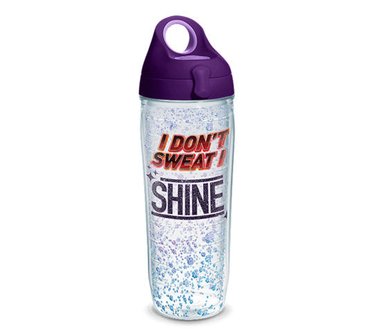 I Don't Sweat I Shine Tervis Water Bottle