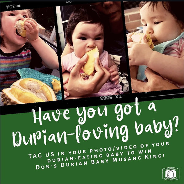 [COMPETITION] Do you have a durian-loving baby?
