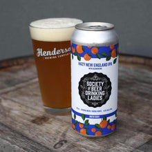 Load image into Gallery viewer, Hazy New England IPA with Clementine - Society of Beer Drinking Ladies