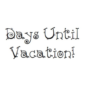 Days Until Vacation Write Words Reusable Cling