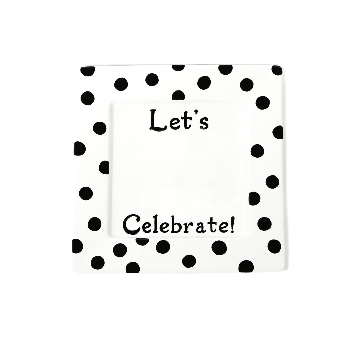 "Write Plate, Let's Celebrate 12"" Square Porcelain Plate"