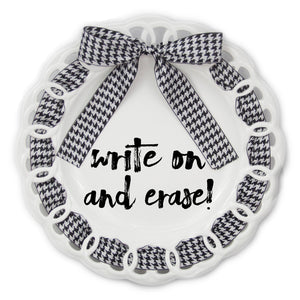 "Write Plate,  13"" Round Porcelain Write Plate"