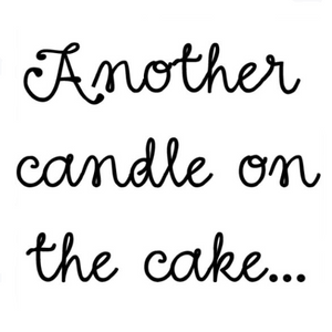 Another Candle on the Cake Write Words Reusable Cling
