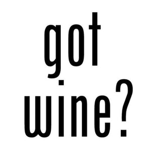 got wine? Write Words Reusable Cling
