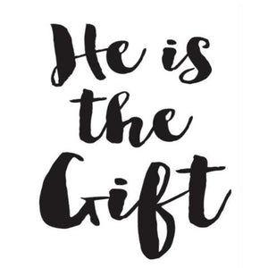He is the Gift Write Words Reusable Cling