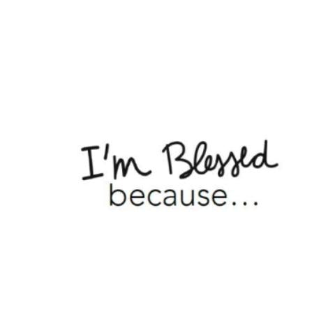 I'm blessed because… Write Words Reusable Cling