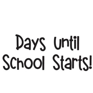 Days Until School Starts Write Words Reusable Cling