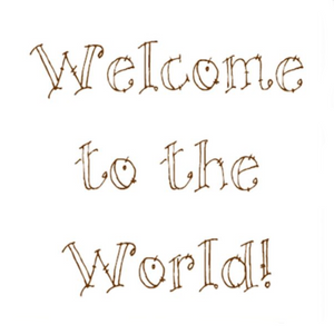 Welcome to the World Write Words Reusable Cling