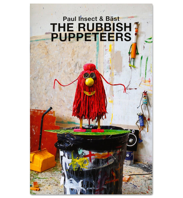 Paul Insect & Bast - The Rubbish Puppeteers Zine