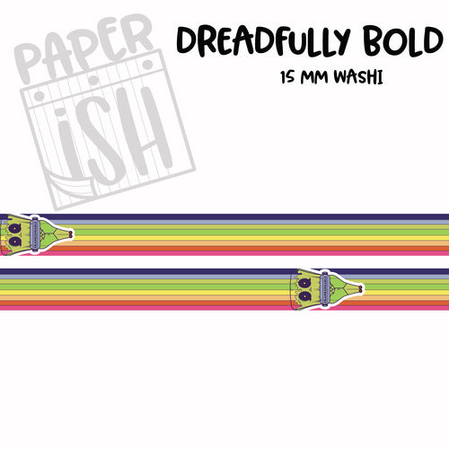 Dreadfully Bold 15mm Washi