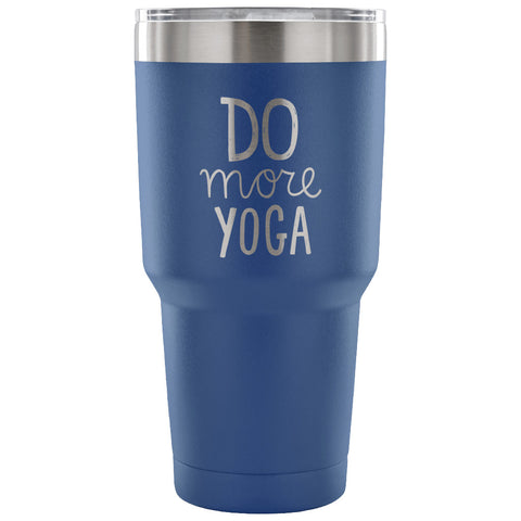 Do More Yoga 30 oz Tumbler - Travel Cup, Coffee Mug