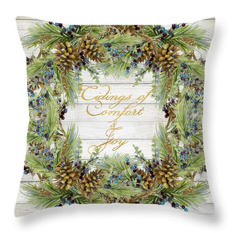 Tidings Of Comfort And Joy Throw Pillow