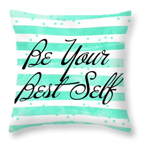 Be Your Best Self Throw Pillow