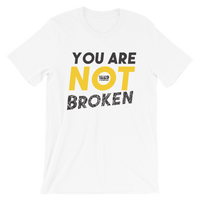 You Are Not Broken Tee - White