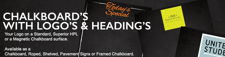 Chalkboards with Perosnalised Logo's and Headings