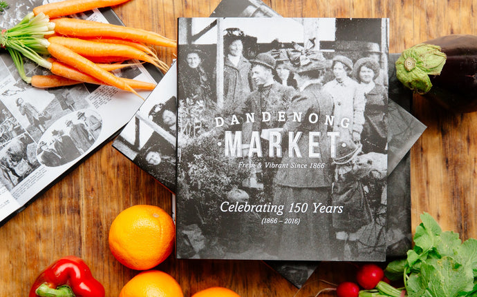 Dandenong Market: Celebrating 150 Years