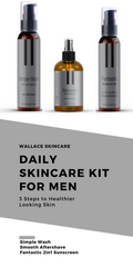Daily Skincare Kit for Men - Simple Wash, Smooth and Fantastic